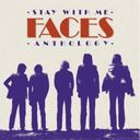 Stay With Me: Faces Anthology (2-CD)