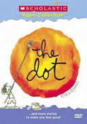 The Dot...and More Stories to Make You Feel Good