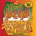 Ultimate Rock 'n Roll Time Capsule, Volume 1 -