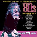 Top Hits of the 80s: Groovin' Hits