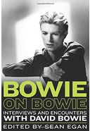 Bowie on Bowie: Interviews and Encounters With