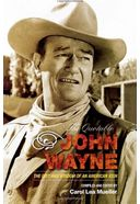 John Wayne - The Quotable John Wayne: The Grit