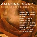Amazing Grace: Songs of Hope and Inspiration