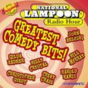 National Lampoon Radio Hour: Greatest Comedy Bits