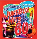 Ultimate Jukebox Hits of the 60s - Volume 2