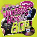 The Ultimate Jukebox Hits of the 80s - Volume 1