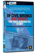 Of Civil Wrongs and Rights - The Fred Korematsu