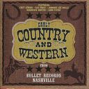 Early Country and Western from Bullet Records,