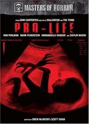Masters of Horror - John Carpenter: Pro-Life