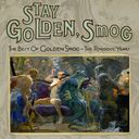 Stay Golden, Smog: The Best of Golden Smog - The