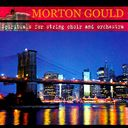 Morton Gould: Spirituals for String Choir and