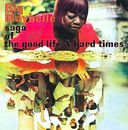Saga of the Good Life & Hard Times