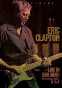 Eric Clapton - Live in San Diego (With JJ Cale)