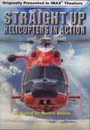 IMAX - Straight Up: Helicopters in Action