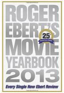 Roger Ebert - Movie Yearbook 2013