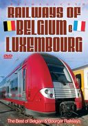 Trains - Railways of Belgium & Luxembourg