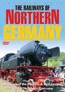Trains - Railways of Northern Germany