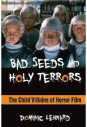 Bad Seeds and Holy Terrors: The Child Villains of