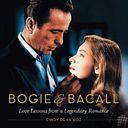 Bogie & Bacall: Love Lessons from a Legendary