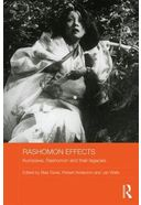 Rashomon Effects: Kurosawa, Rashomon and Their