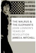 John Lennon - The Walrus and the Elephants: John