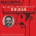 Tanga: The King of Afro Cuban Jazz