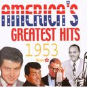 America's Greatest Hits: 1953