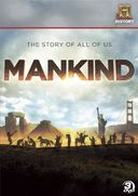 History Channel: Mankind - The Story of All of Us