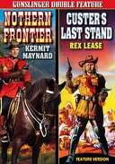 Northern Frontier (1935) / Custer's Last Stand
