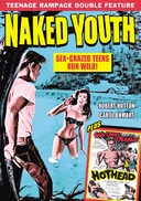 Teenage Rampage Double Feature: Naked Youth
