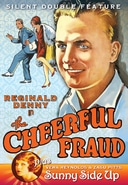 The Cheerful Fraud (1927) / Sunny Side Up (1926)