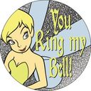 Disney - Tinker Bell - You Ring My Bell - Button