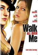 Walk All Over Me (Widescreen)