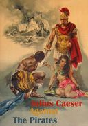 Julius Caesar Against the Pirates