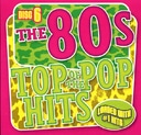 Top of the Pop Hits - The 80s - Disc 6
