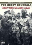 WWII - American Warriors: The Great Generals,
