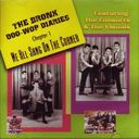 The Bronx Doo-Wop Diaries, Chapter 1 - We All
