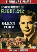 Disappearance of Flight 412 / Casablanca Express