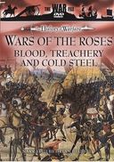 History of Warfare: Wars of the Roses - Blood,