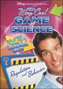 Bill Nye's Way Cool Game of Science: Regulation