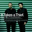 It Takes a Thief: The Very Best of Thievery
