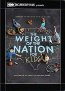 The Weight of the Nation for Kids: Kids Take on