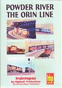 Trains - Powder River: The Orin Line