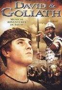David & Goliath (Biblical Musical Series)