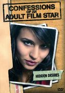Confessions of an Adult Film Star - Hidden Desires