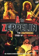 Led Zeppelin - A-Zeppelin: The Unauthorized Story