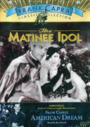 Frank Capra Classic Collection : The Matinee Idol