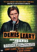Denis Leary and Friends Present: Douchebags and