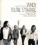 The Doors - When You're Strange: A Film About The