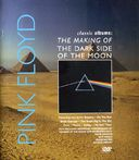 Pink Floyd - Classic Albums: The Making of The